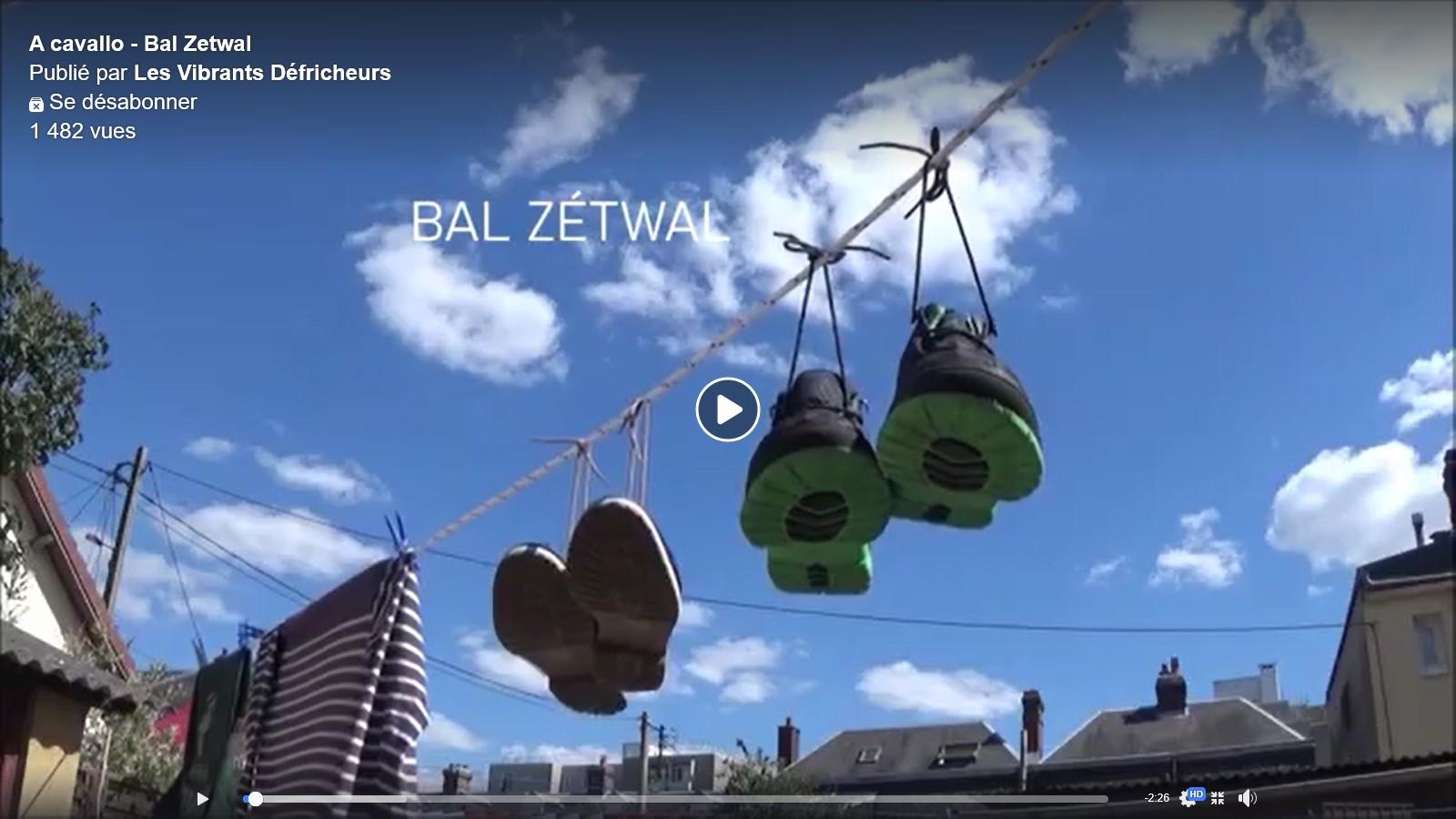 Visuel vidéo Bal Zetwal