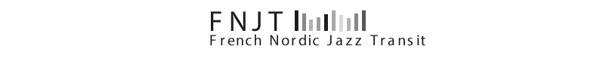 French Nordic Jazz Transit